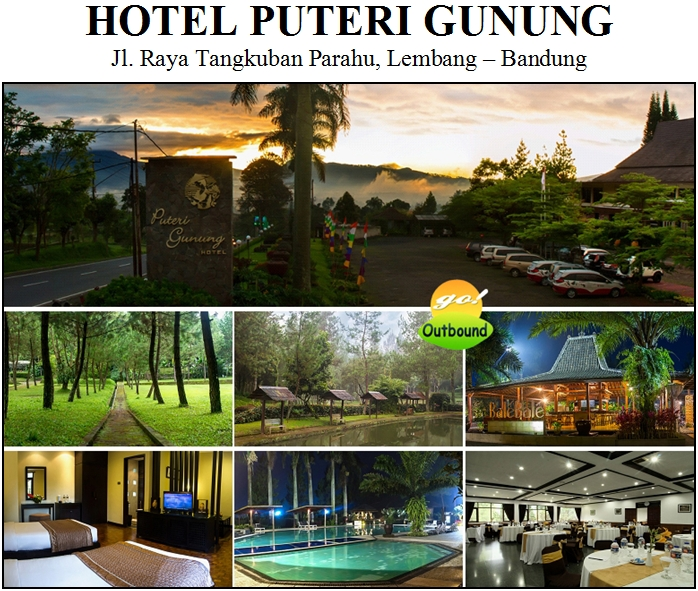 Outbound di Hotel Puteri Gunung Lembang Bandung